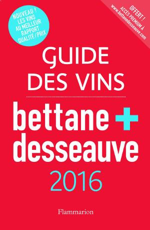 Guide Bettane & Desseauve 2016